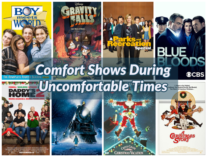 The Value of Comfort Shows and Movies During Uncomfortable Times